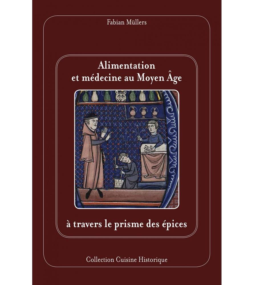 Alimentation et médecine au Moyen Age