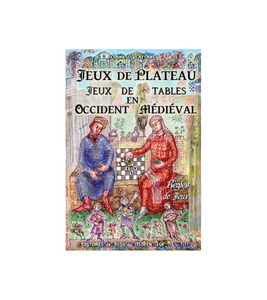 Jeux de plateau, jeux de tables en occident médiéval