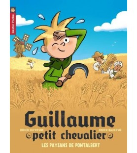 Guillaume petit chevalier, les paysans de Pontalbert