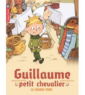Guillaume petit chevalier, La grande foire