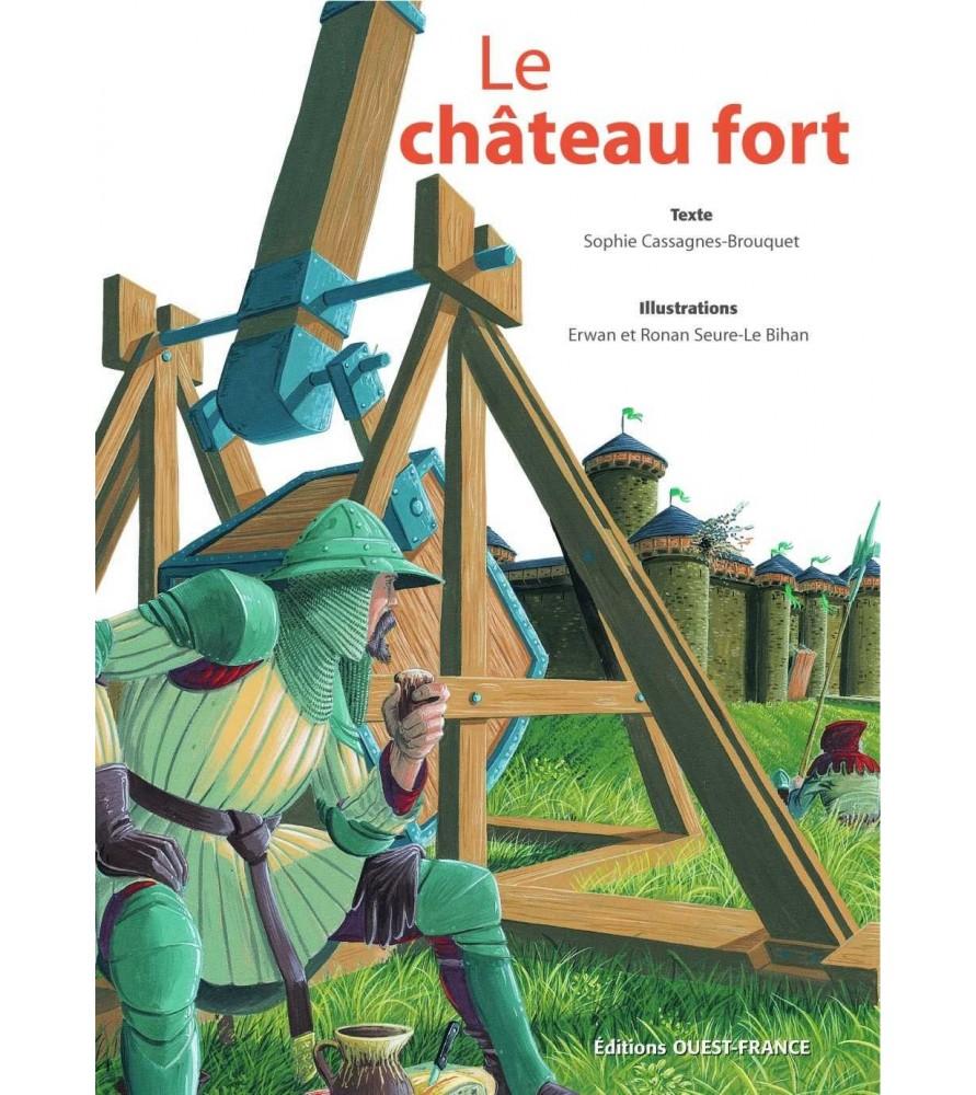 Le Château fort - Sophie Cassagnes-Brouquet