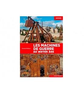 Les machines de guerre au moyen âge