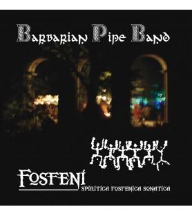 CD Barbarian Pipe Band - Fosfeni Spiritica Fosfenica Sonatica