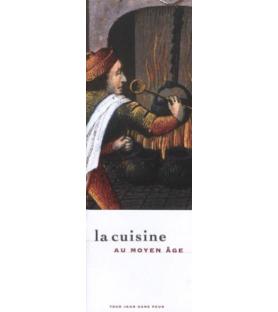 La cuisine au Moyen Age Tour Jean sans peur