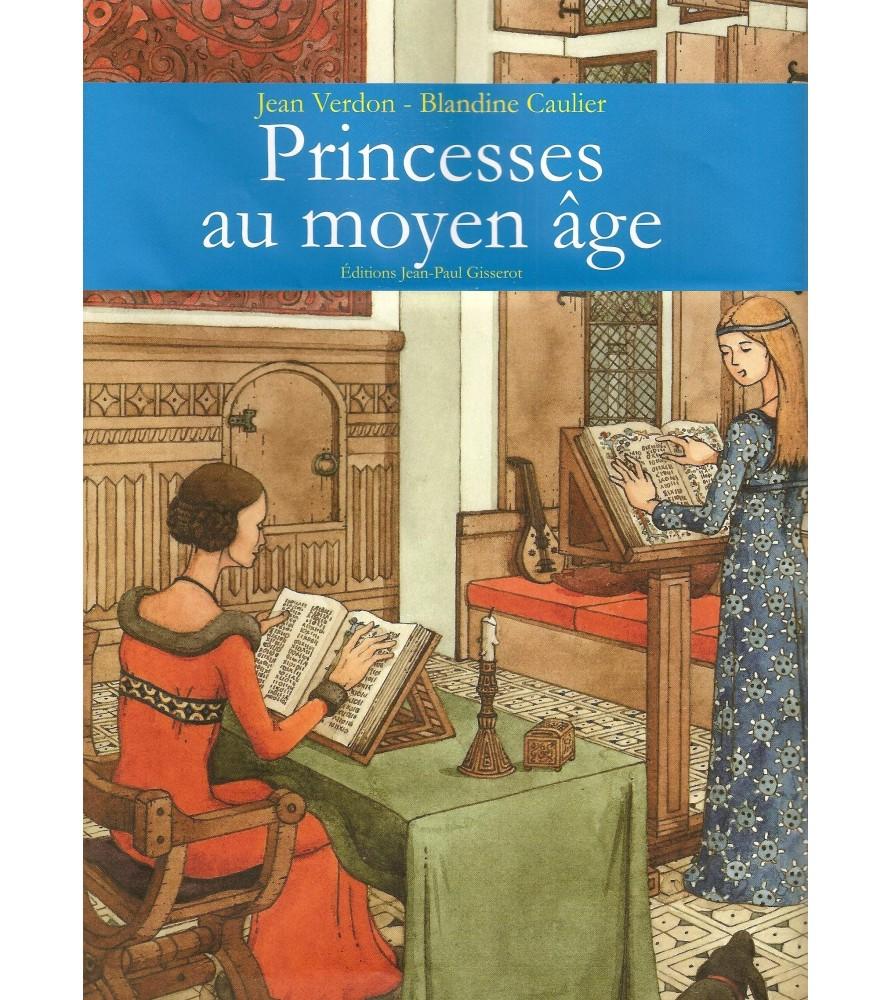 Les Princesses au moyen âge